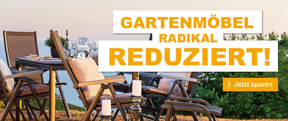 Gartenmöbel radikal reduziert - jetzt sparen